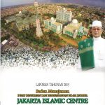 LAPORAN TAHUNAN 2015 JAKARTA ISLAMIC CENTRE